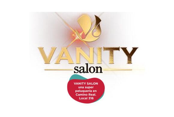 Llega Vanity Salon a Camino Real.